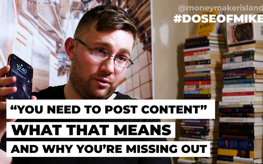 """You Need to Post Content"" – What That Means & Why You're Missing Out"